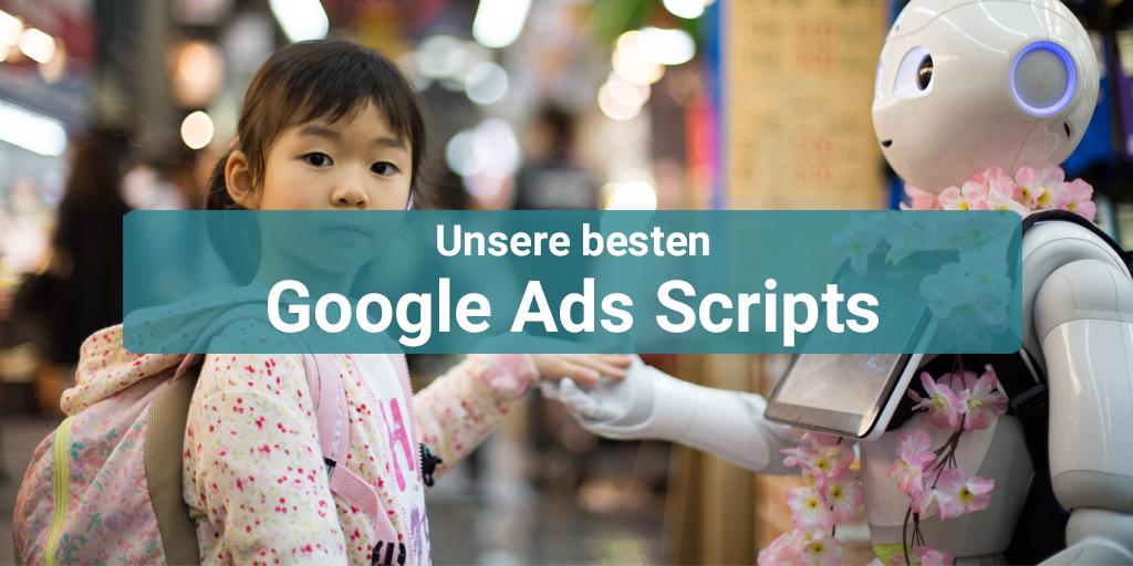 Unsere besten Google Ads Scripts