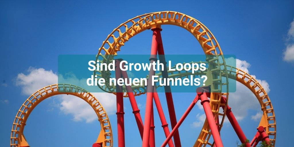 Growth Loops Funnel Online Marketing