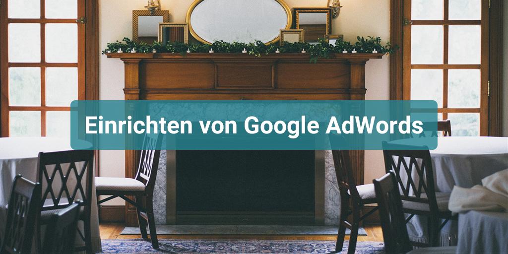 Einrichten von Google AdWords
