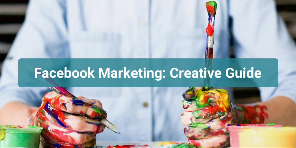 Favebook Marketing: Creative Guide