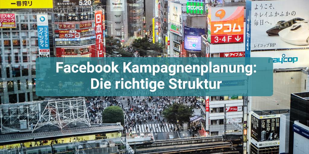 Facebook Kampagnen richtig planen